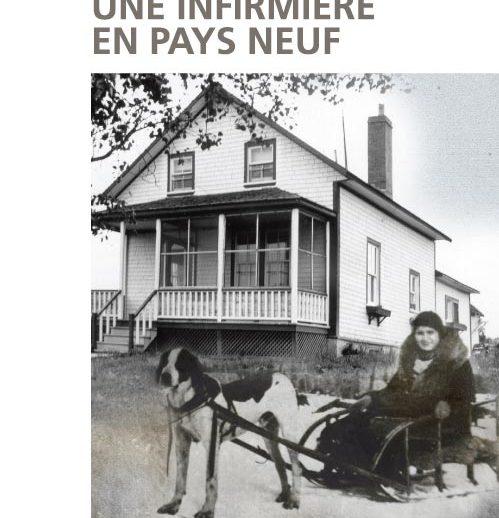 Une infirmière en pays neuf - Nicole De La Chevrotière