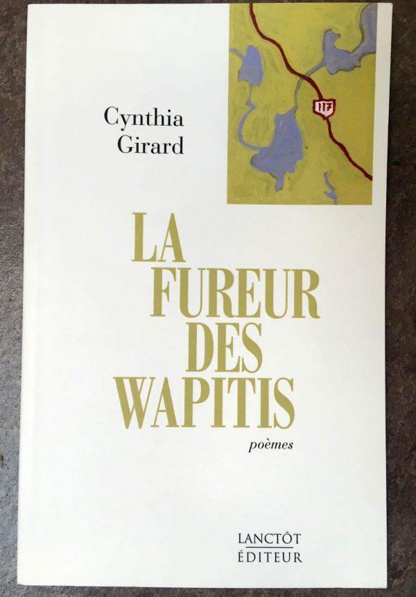La fureur des wapitis - Cynthia Girard
