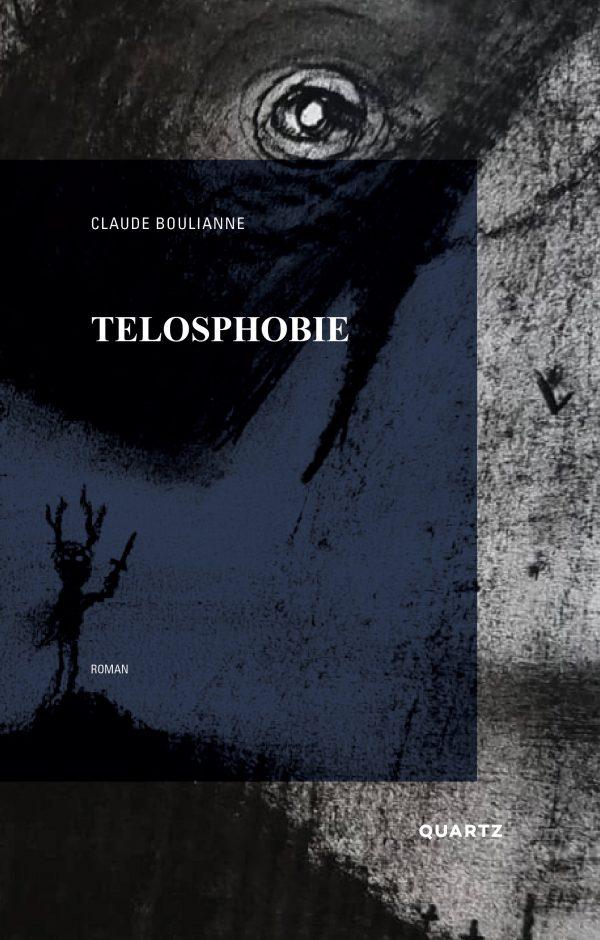 Telosphobie - Claude Bouliane