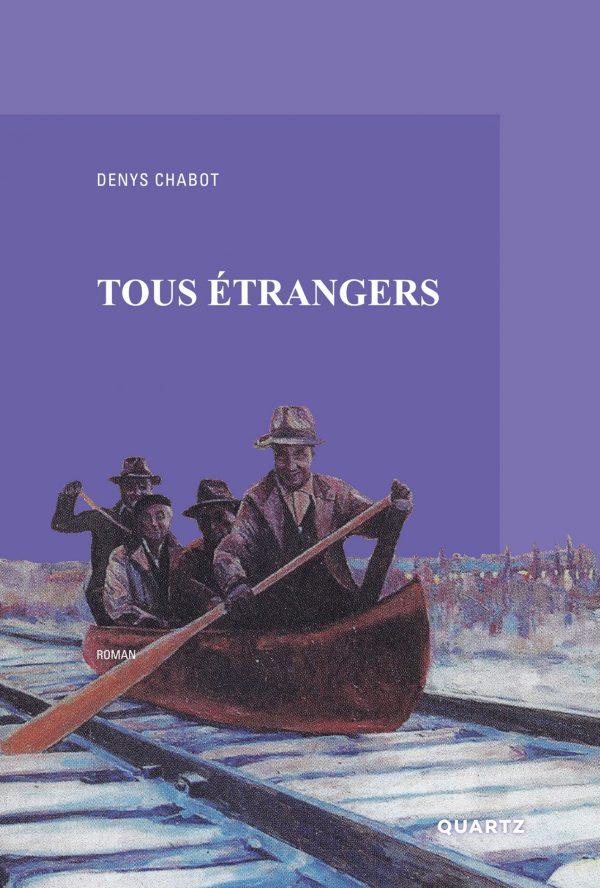 Tous étrangers - Denys Chabot